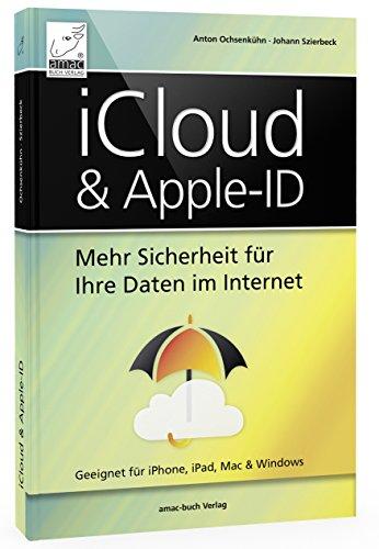 iCloud & Apple-ID - Mehr Sicherheit für Ihre Daten...