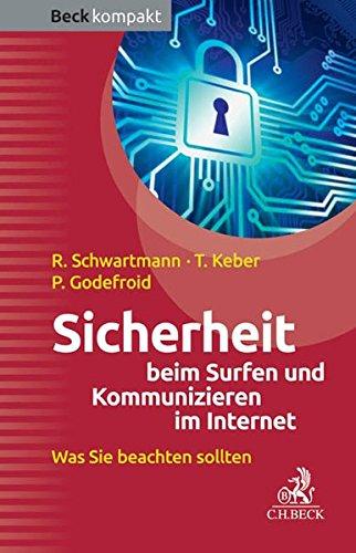 Sicherheit beim Surfen und Kommunizieren im Internet...
