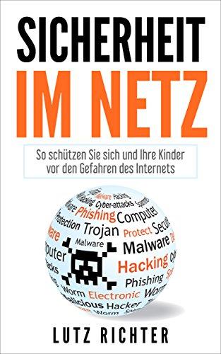 Sicherheit im Netz: So schützen Sie sich und Ihre Kinder...