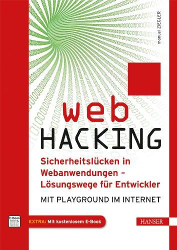 Web Hacking: Sicherheitslücken in Webanwendungen – Lösungswege für Entwickler. Mit Playground im Internet. - 3